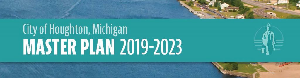 City of Houghton, Michigan Master Plan